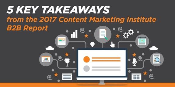 5 Key Takeaways from the 2017 CMI B2B Report