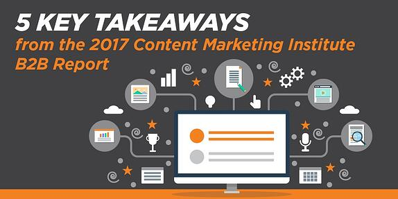 5 Key Takeaways from the 2017 CMI B2B Report
