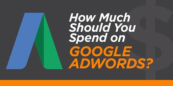 How Much Should You Spend on Google Adwords?