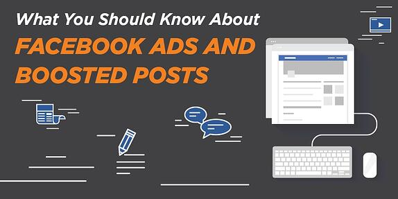 What You Need to Know About Facebook Ads and Boosted Posts