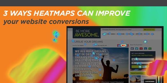 3 Ways Heatmaps Can Improve Your Website Conversions