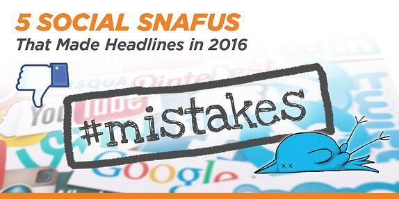 5 Social Snafus That Made Headlines in 2016