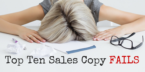 Top 10 Sales Copy Fails