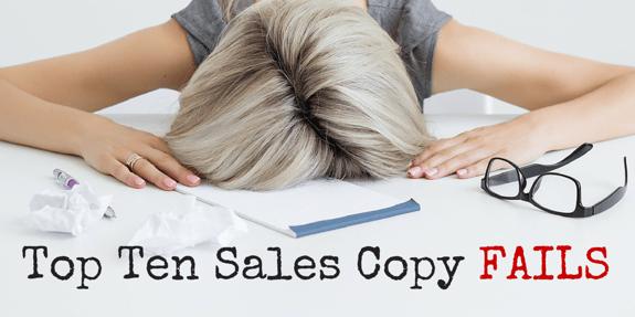 Top 10 Sales Copy Fails