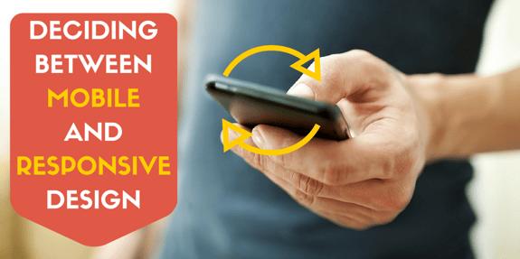 Deciding Between Mobile Or Responsive Design