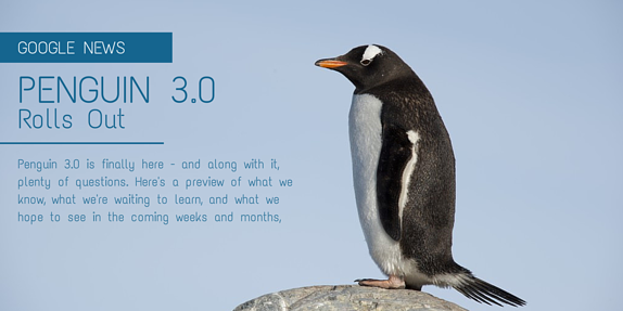 Google's Penguin 3.0 Is Out: What To Know