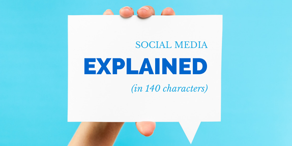 Social Media Explained (In 140 Characters)