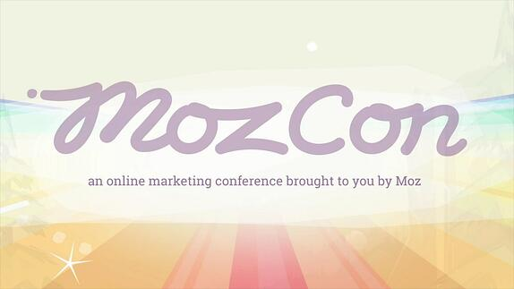 MozCon 2015 Takeaways