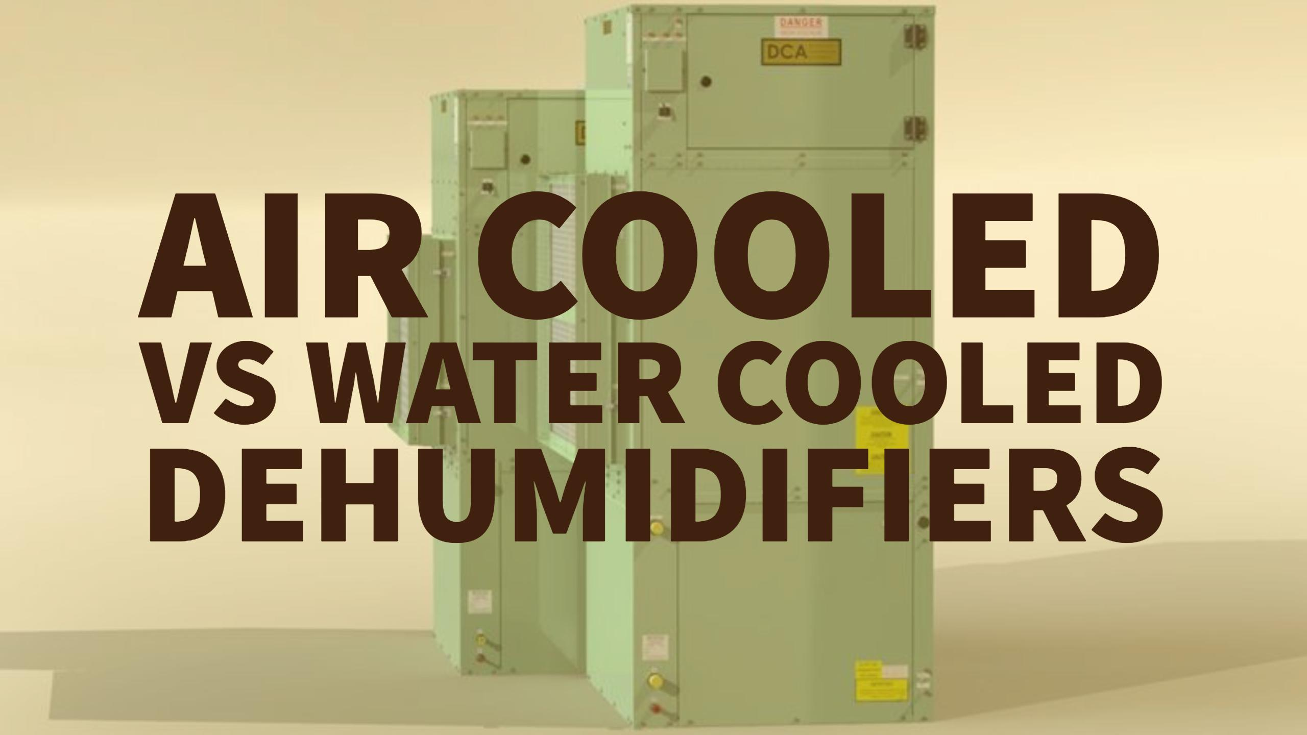 vertical air cooled dehumidifier