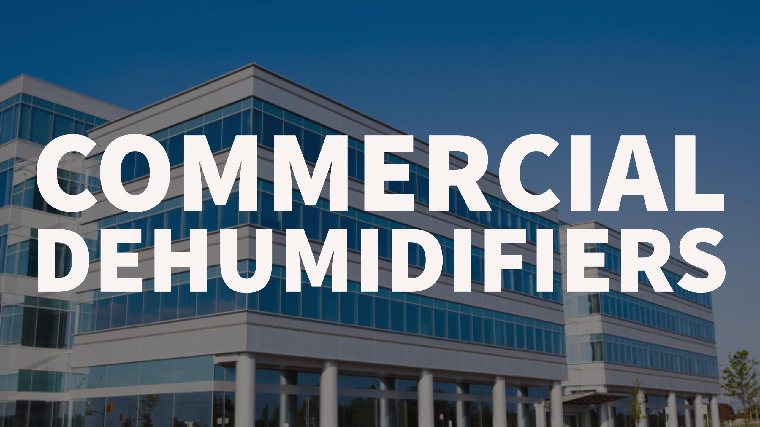dehumidifiers in commercial space