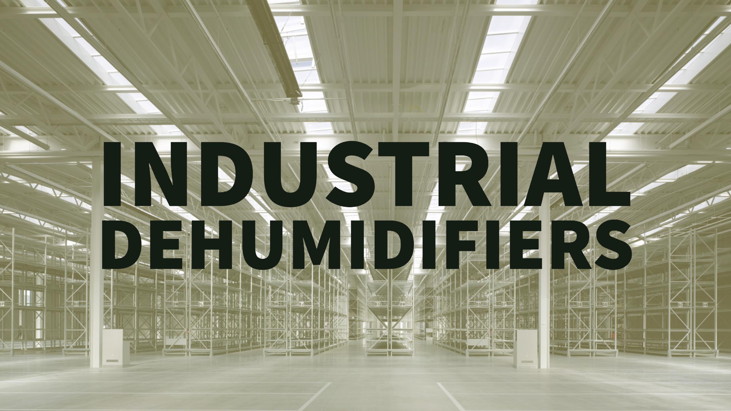 Industrial Dehumidifiers.jpg