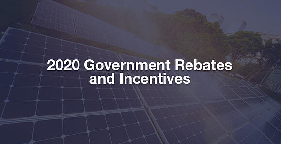 2020 Government Rebates & Incentives