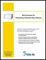 Best Practices for Simulating a Fiber Network