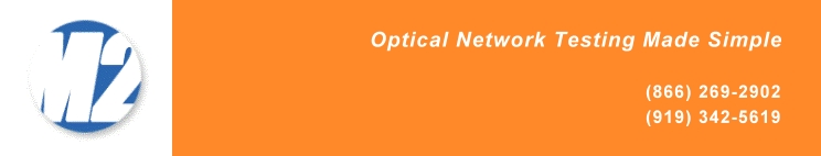 M2 Optics - Fiber Optic Test Boxes, OMI Instruments, and more