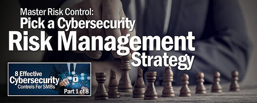 Pick-a-Cybersecurity-Risk-Management-Strategy