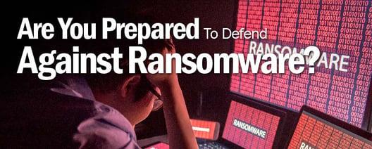 Ransomeware-Are-You-Prepared-v2_Blog