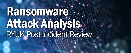 Ransomware Attack Analysis