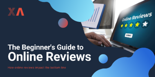 The Beginner's Guide to Online Reviews
