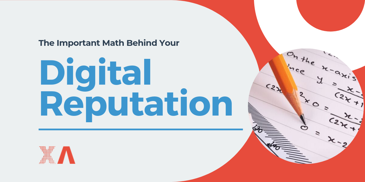 The Important Math Behind Your Digital Reputation