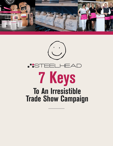 Available Now: 7 Keys To An Irresistible Trade Show Campaign