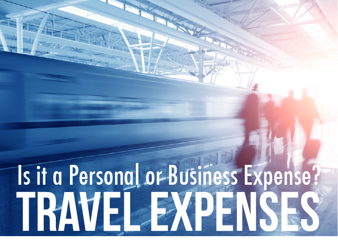 personal vs  business expenses   9 travel expenses worth