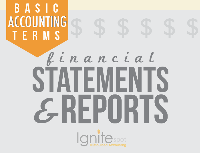 Basic Accounting Terms: Financial Statements and Reports