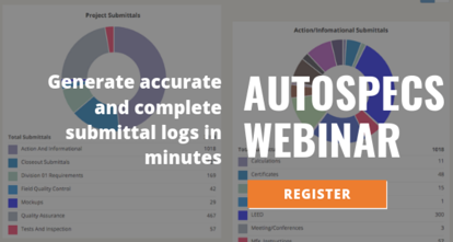 AutoSpecs Webinar - Generate Submittal Logs in Minutes