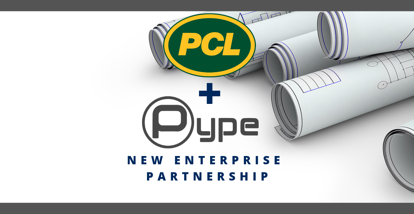 Pype Expands Into Canada With Enterprise Partnership with PCL Construction