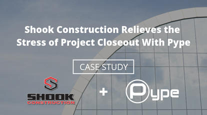 Case Study: Shook Construction Demystifies Project Closeout