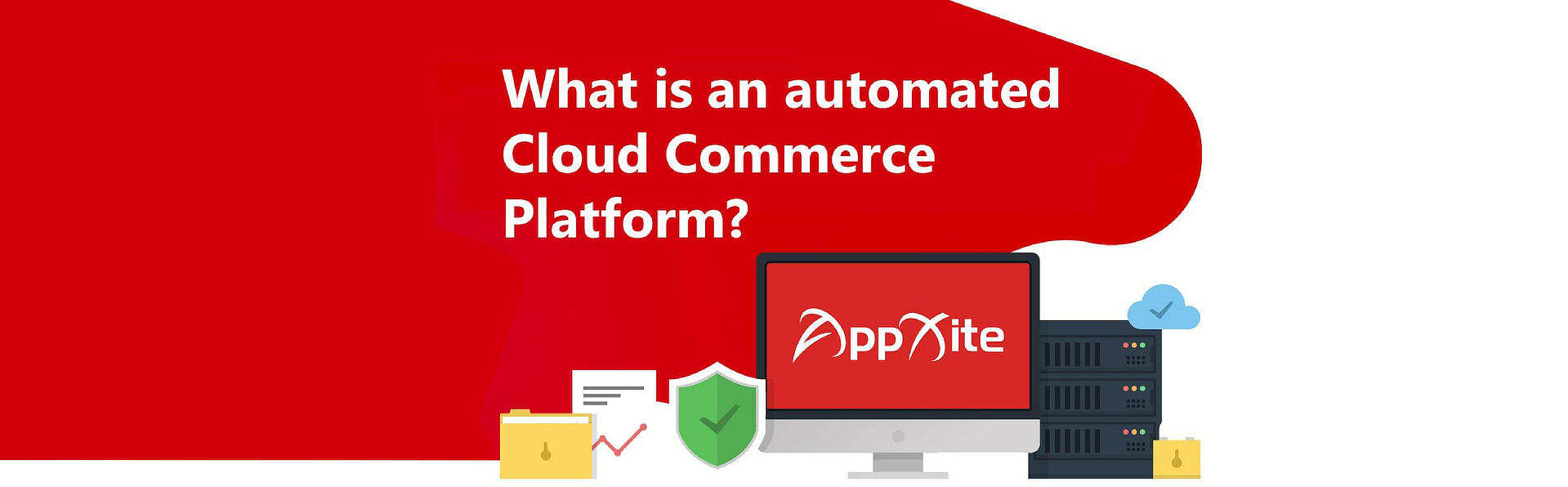What is an automated Cloud Commerce Platform?