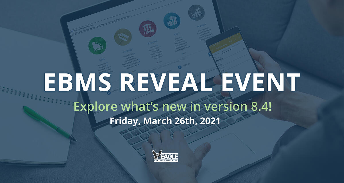 EBMS Reveal Event - Explore whats new in version 8.4!