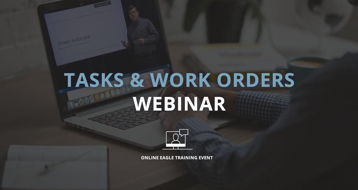 Join us for the Tasks & Work Orders Webinar...