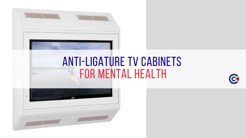 Anti-Ligature TV Cabinets For Mental Health Wards