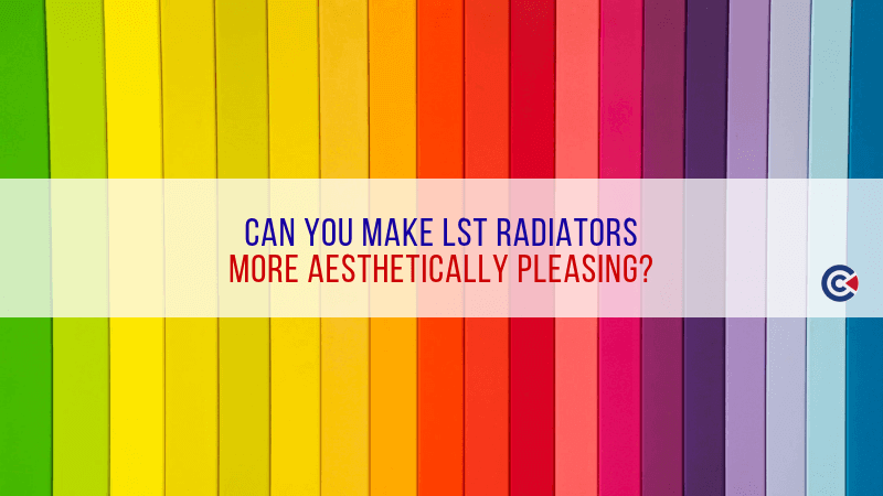 Can You Make LST Radiators More Aesthetically Pleasing