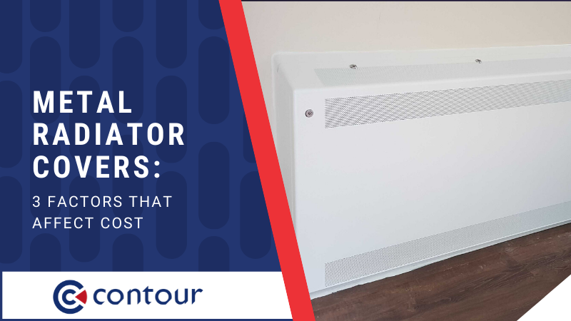 Metal Radiator Covers: 3 Factors That Affect Cost