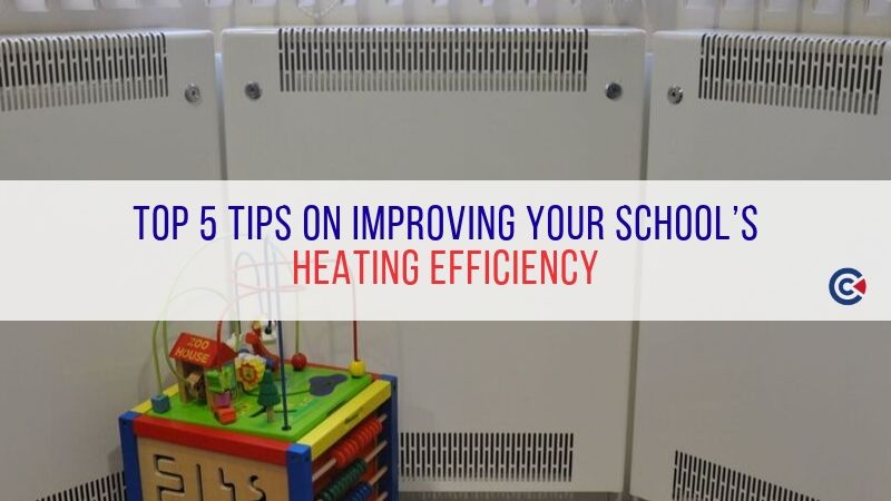 Top 5 Tips On Improving Your School's Heating Efficiency