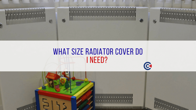 What Size Radiator Cover Do I Need?