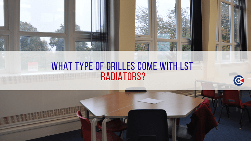 What Type Of Grilles Come With LST Radiators?