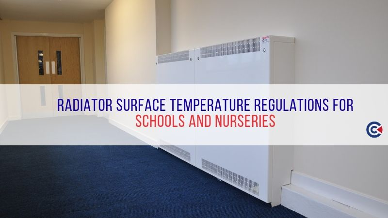 Radiator Surface Temperature Regulations For Schools And Nurseries