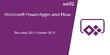 October 2018 PowerApps & Flow Melbourne Event: Steam Powered Flows