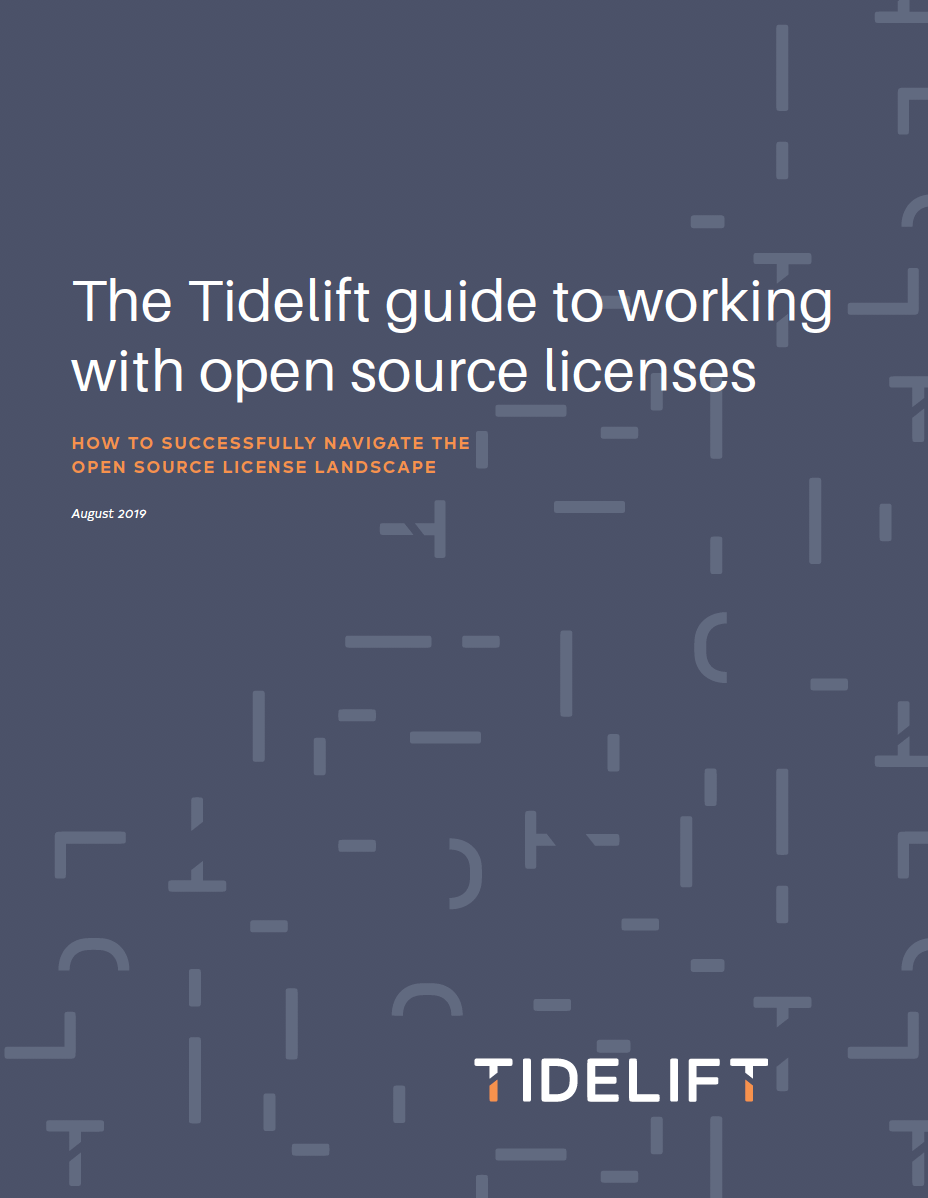 The Tidelift guide to working with open source licenses