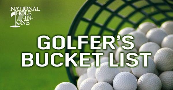 A Golf Player's Bucket List