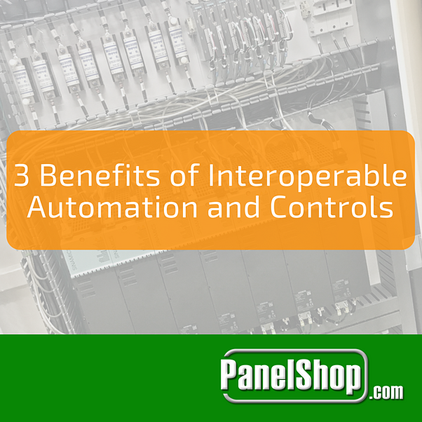 3 Benefits of Interoperable Automation and Controls