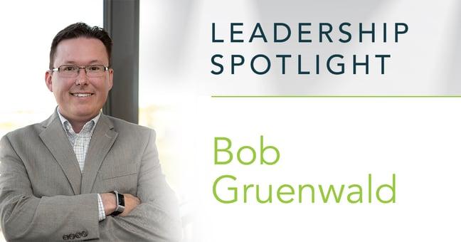 LeadershipSpotlight_FB_BobGruenwald