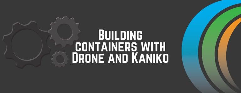 Blog Header 900x350 (2) - Drone and Kaniko