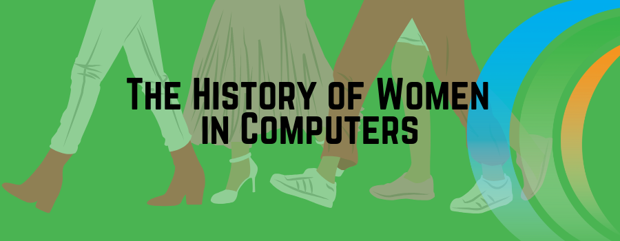History of Women in Computers
