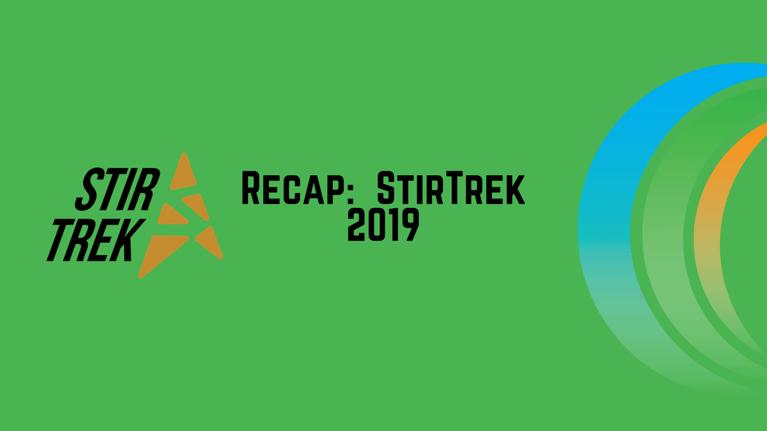 Recap StirTrek 2019 900x350
