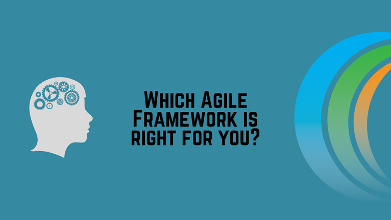 Which agile framework is right for you (1)