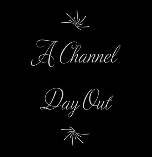 A Channel Day Out