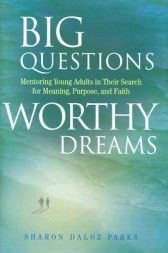 Big-Questions-Worthy-Dreams-9780787941710